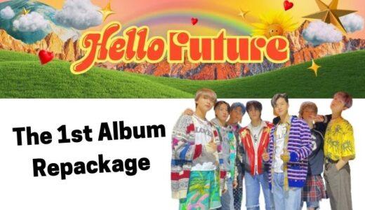 NCTDREAM  The 1st Album Repackage  〖Hello Future〗リリース決定!【リパケ】